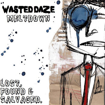 Meltdown (Lost, Found & Salvaged) cover art
