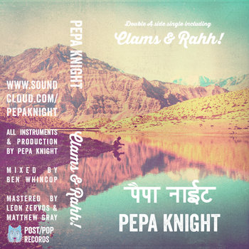 PEPA KNIGHT - RAHH! & CLAMS (PXP012)