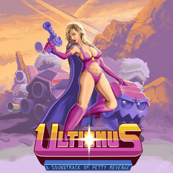 Ultionus: A Soundtrack of Petty Revenge cover art