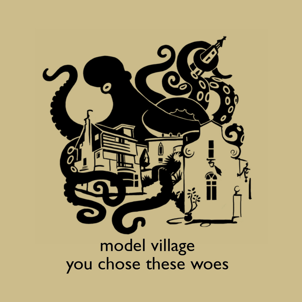 MODEL VILLAGE - YOU CHOSE THESE WOES (PXP007)