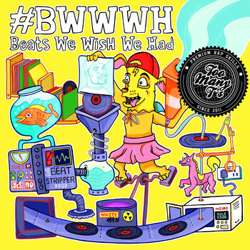 Beats We Wish We Had #BWWWH cover art
