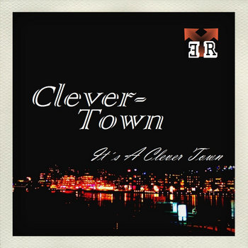 It's A Clever Town EP cover art