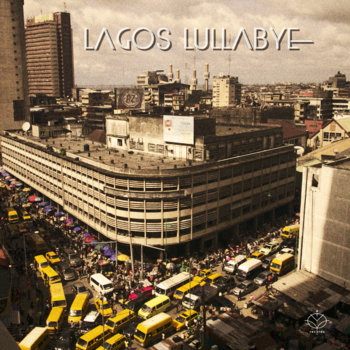 LAGOS LULLABYE cover art
