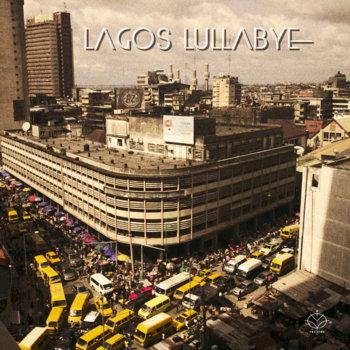 LAGOS LULLABYE cover art