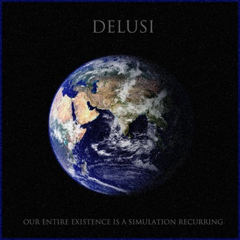 Our Entire Existence is a Simulation Recurring cover art