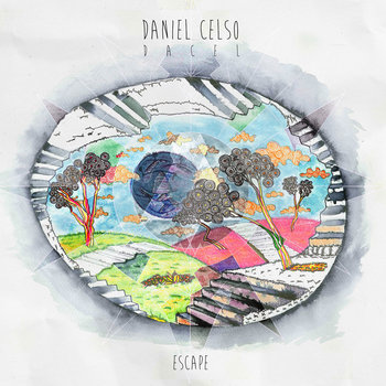 "Daniel Celso aka Dacel ""Escape"" cover art"