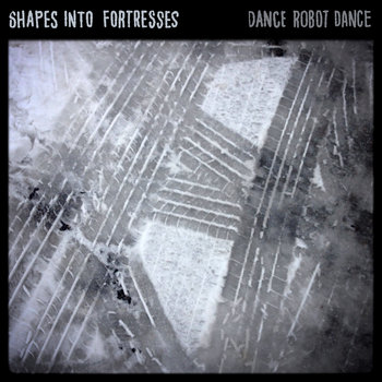 shapes become fortresses cover art
