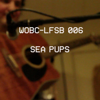 WOBC-LFSB 006: Sea Pups cover art