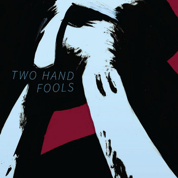 Two Hand Fools cover art