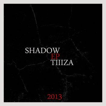 tiiiza - Shadow