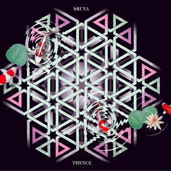 bRUNA - Thence