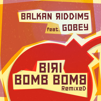 Biri Bomb Bomb Remixed EP cover art