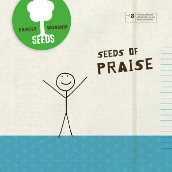 FREE Seeds of Praise CD downlo...