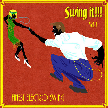 Swing It !!! Finest Electro Swing Vol.1 cover art